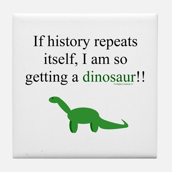 If History Repeats Tile Coaster