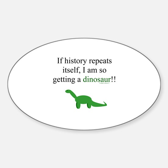 If History Repeats Sticker (Oval)