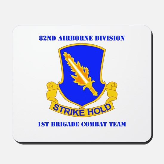 DUI - 1st BCT with Text Mousepad
