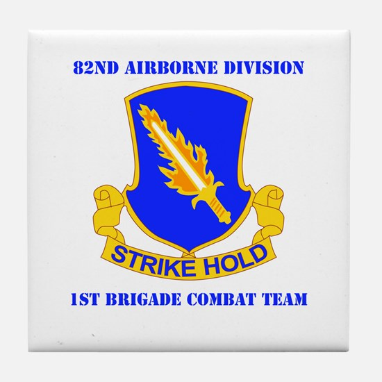 DUI - 1st BCT with Text Tile Coaster