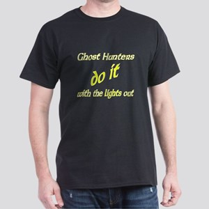 Ghost Hunters Do It Lights Out Dark T-Shirt