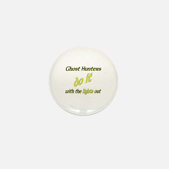 Ghost Hunters Do It Lights Out Mini Button