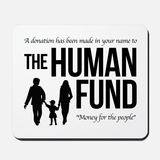 The Human Fund Seinfield Mousepad