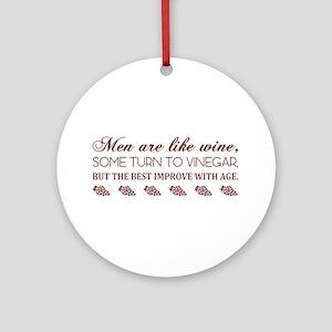 Men Are Like (Burg) Ornament (Round)