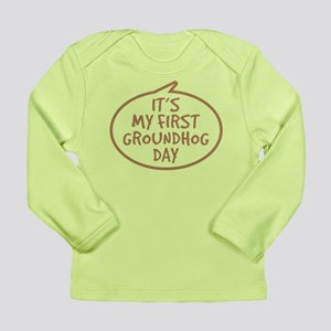 Baby's First Groundhog Day Long Sleeve Infant T-Sh