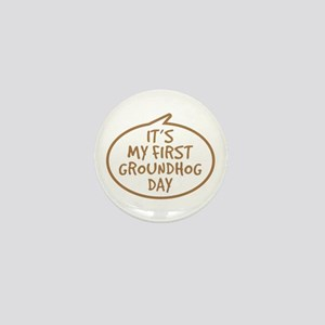 Baby's First Groundhog Day Mini Button