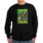 SQUIRREL! Sweatshirt (dark)