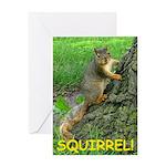 SQUIRREL! Greeting Card