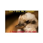 Don't Give Me Attitude! Rectangle Magnet