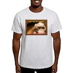 Don't Give Me Attitude! Light T-Shirt
