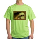 Don't Give Me Attitude! Green T-Shirt