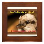 Don't Give Me Attitude! Framed Tile