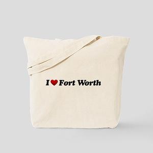 I Love Fort Worth Tote Bag