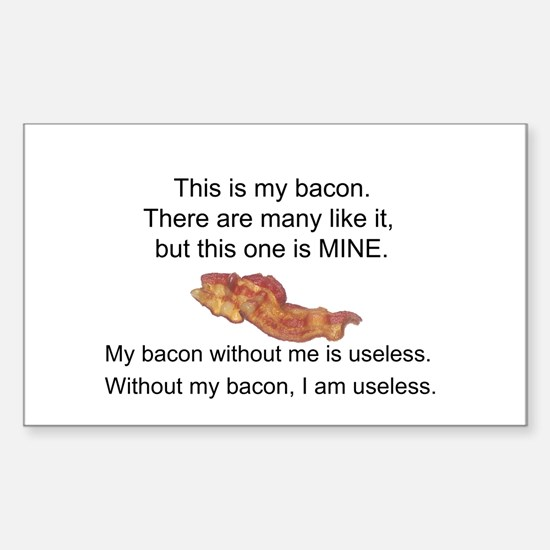 This bacon is MINE Sticker (Rectangle)
