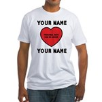 Personal Love Gift Fitted T-Shirt