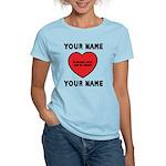 Personal Love Gift Women's Light T-Shirt