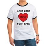 Personal Love Gift Ringer T