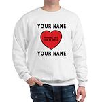 Personal Love Gift Sweatshirt