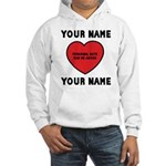 Personal Love Gift Hooded Sweatshirt