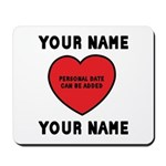 Personal Love Gift Mousepad