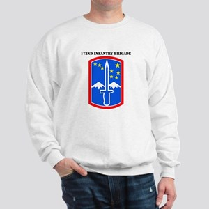 SSI-172nd Infantry Brigade with text Sweatshirt