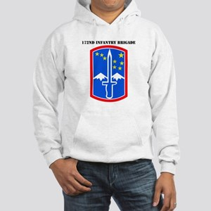 SSI-172nd Infantry Brigade with text Hooded Sweats
