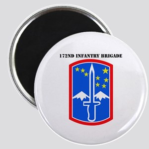 SSI-172nd Infantry Brigade with text Magnet