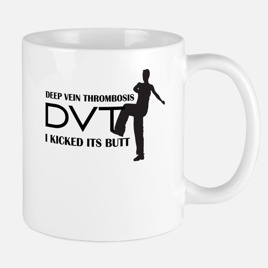 DVT - I kicked its Butt Mug