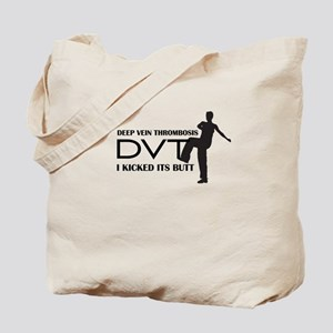 DVT - I kicked its Butt Tote Bag