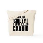 Killed Cardio Tote Bag