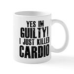 Killed Cardio Mug
