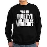 Killed My Workout Sweatshirt (dark)