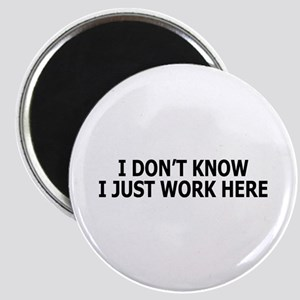 I just work here Magnet