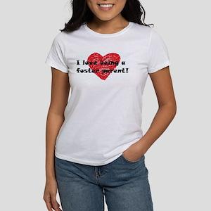 I Love Being a Foster Parent Women's T-Shirt