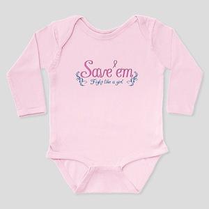 Fight Like a girl & Save'em Long Sleeve Infant