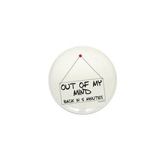 Out of Mind Mini Button (100 pack)