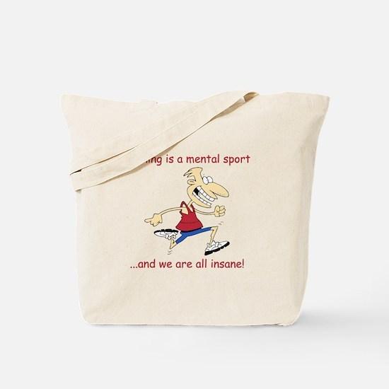 Insane Runner Tote Bag