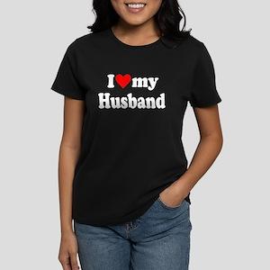 I Love My Husband: Women's Dark T-Shirt