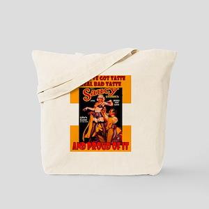 Bad Taste = Sexy Scene Tote Bag