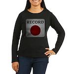 Record Button Women's Long Sleeve Dark T-Shirt