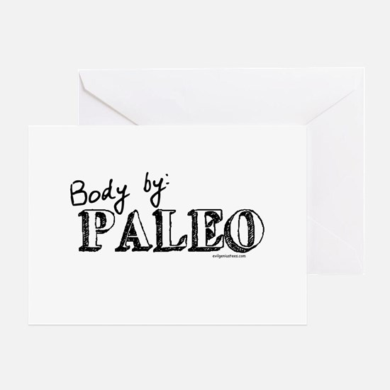 Body by paleo Greeting Card