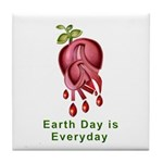 Earth Day is Every Day Tile Coaster