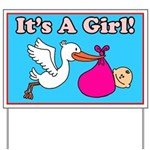 It's A Girl Just Born Yard Sign