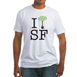 """""""I Plant Trees In SF"""" Fitted T-Shirt"""