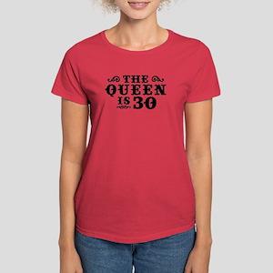 The Queen Is 30 Women's Dark T-Shirt