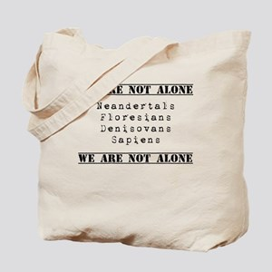 We Are Not Alone Tote Bag