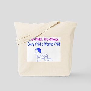 Pro-Child, Pro-Choice Tote Bag
