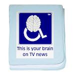 Brain on TV News baby blanket
