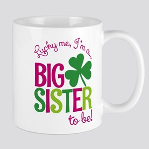 St. Patrick's Day Big Sister to be Mugs