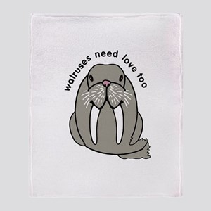 walruses need love too Throw Blanket